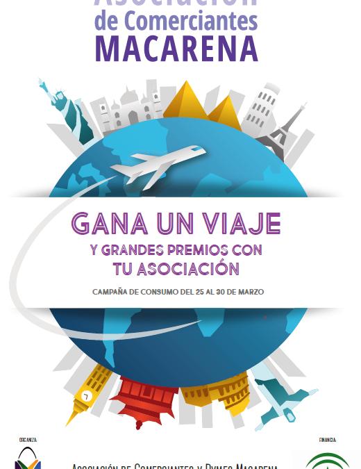 La Asociación de Comerciantes y Pymes Macarena sortea un viaje y grandes premios entre los clientes de la zona comercial.